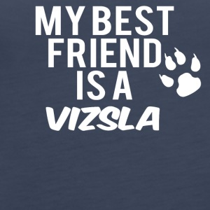 My friend is a vizsla - Women's Premium Tank Top