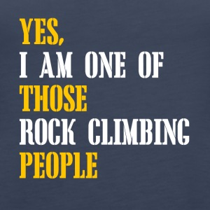 I am one of those rockclimbing people - Women's Premium Tank Top