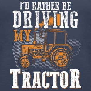Farmer - Driving my tractor - Women's Premium Tank Top