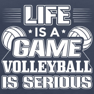 Volleyball Life Is A Game Volleyball Is Serious - Frauen Premium Tank Top