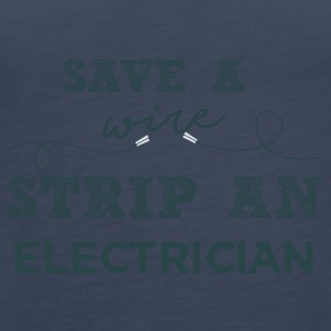 Electricians: Save a wire. Strip of Electrician. - Women's Premium Tank Top