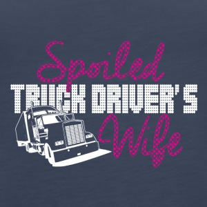 Spoiled truck drivers wife - Women's Premium Tank Top