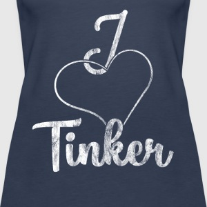 I love Tinker - Women's Premium Tank Top