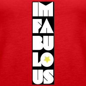 im fabulous - Women's Premium Tank Top