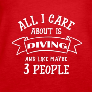ALL I CARE ABOUT IS DIVING - Women's Premium Tank Top