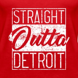 Straight Outta Detroit Distressed - Women's Premium Tank Top