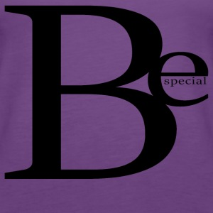 Be special - Women's Premium Tank Top