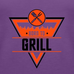 Born to Grill - Women's Premium Tank Top