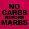 No Carbs Before Marbs - Women's Premium Tank Top