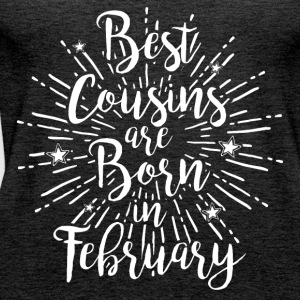 Best cousins ​​are born in February - Women's Premium Tank Top