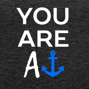You are - Women's Premium Tank Top