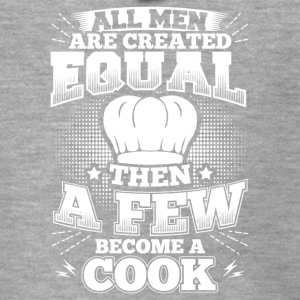 Funny Cook Cooking Shirt All Men Equal - Men's Premium Hooded Jacket