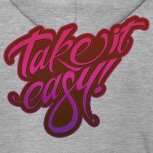 Take it easy pink purple - Men's Premium Hooded Jacket