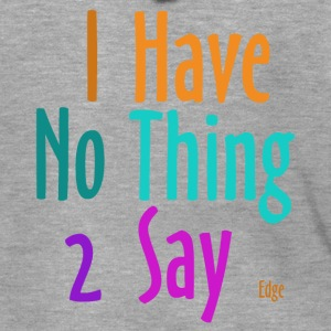 I_have_nothing_to_say - Felpa con zip Premium da uomo
