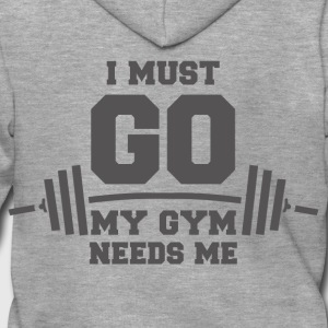 My gym needs me funny sayings - Men's Premium Hooded Jacket
