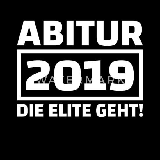 Abitur 2019 Abi Motto Sprüche Abschlussklasse Ak19 Männer