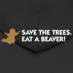 Save The Trees. Eat A Beaver. - Men's Premium Hooded Jacket
