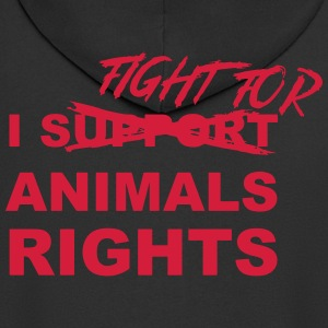 I fight for animals rights - Men's Premium Hooded Jacket