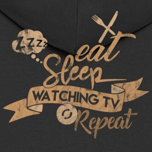 EAT SLEEP REGARDER TV REPEAT - Veste à capuche Premium Homme