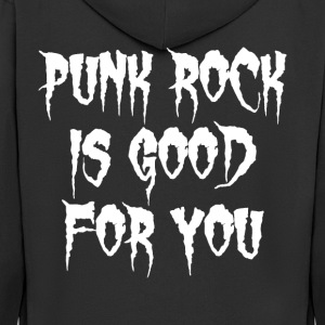 Punk Rock is good for You - Men's Premium Hooded Jacket