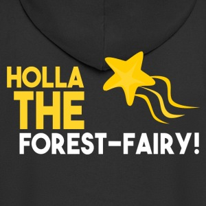 Holla the forest fairy! present - Men's Premium Hooded Jacket