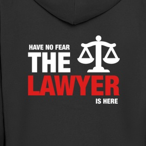 Have No Fear The Lawyer Is Here - Men's Premium Hooded Jacket