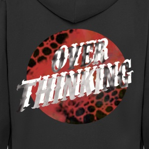Over Thinking - Men's Premium Hooded Jacket