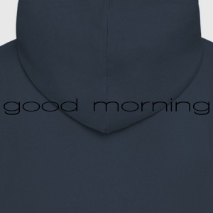 good Morning - Men's Premium Hooded Jacket