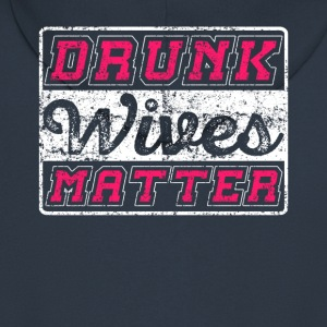 Drunk Wives Matter - Men's Premium Hooded Jacket