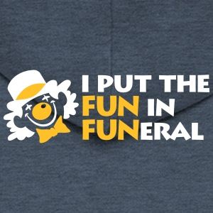 I Put The Fun In Funeral - Men's Premium Hooded Jacket
