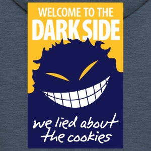 Welcome To The Dark Side,We Lied About The Cookies - Men's Premium Hooded Jacket