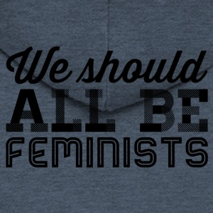 We all should be feminists - Men's Premium Hooded Jacket