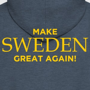 Make Sweden Great Again! - Men's Premium Hooded Jacket