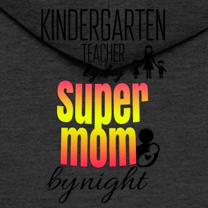 Kindergarten teacher by day and super mom by night - Men's Premium Hooded Jacket