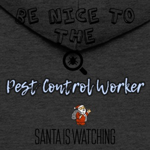 Be nice to the pest control worker - Men's Premium Hooded Jacket