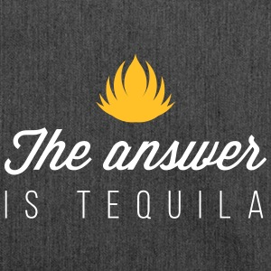 The Answer Is Tequila - Shoulder Bag made from recycled material