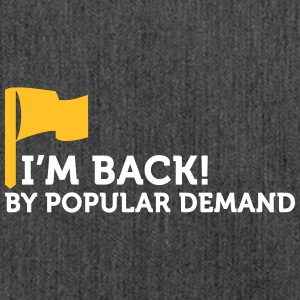 I'm Popular And In Demand! - Shoulder Bag made from recycled material