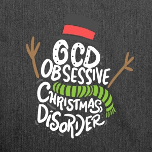 CHRISTMAS OCD Obsessive Christmas Disorder - Shoulder Bag made from recycled material