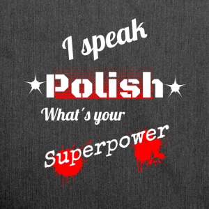Polish is your superpower! Poland - Language - Shoulder Bag made from recycled material