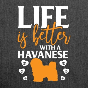 Life is better with a Havanese - Schultertasche aus Recycling-Material