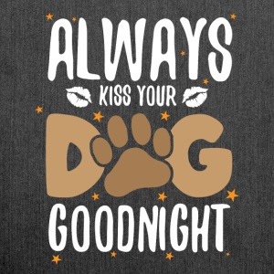 Always kiss your dog goodnight - Schultertasche aus Recycling-Material