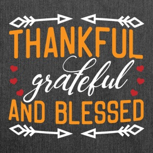 Thankful grateful and blessed - Shoulder Bag made from recycled material