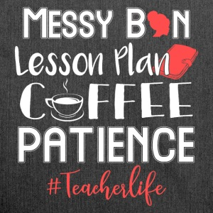Messy Bun Lesson Plan Coffee Patience Teacherlife - Schultertasche aus Recycling-Material