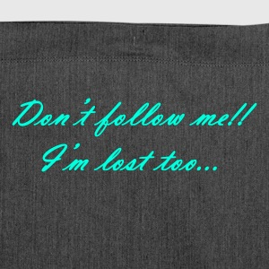 Don t follow me!! - Borsa in materiale riciclato