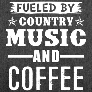 Fueled By Country Music And Coffee - Schultertasche aus Recycling-Material