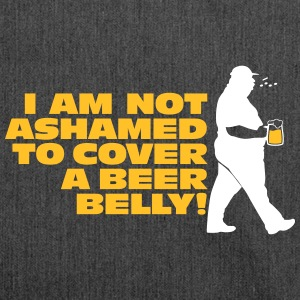 I Am Not Ashamed To Cover A Beer Belly! - Shoulder Bag made from recycled material