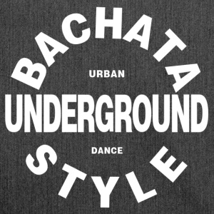 Bachata Underground Style - Bachata Dance Shirts - Shoulder Bag made from recycled material