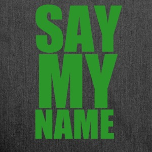 Say my name - Schultertasche aus Recycling-Material