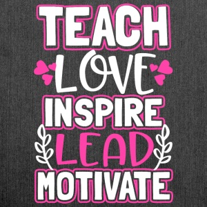 Teach Love Inspire Lead Motivate - Schultertasche aus Recycling-Material