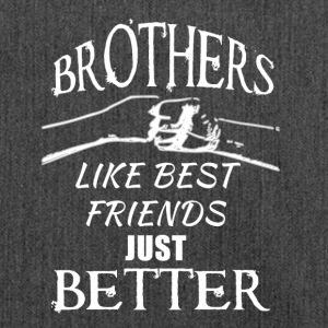 Brothers better than best friends - Schultertasche aus Recycling-Material